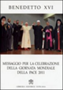 Copertina di 'Messaggio per la celebrazione della Giornata della pace 2011'
