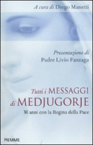 Copertina di 'Tutti i messaggi di Medjugorje'