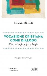 Copertina di 'Vocazione cristiana come dialogo'