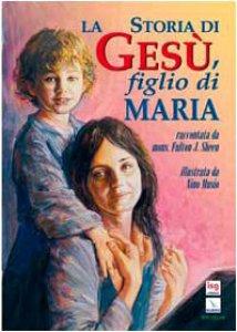 Copertina di 'La storia di Gesù, figlio di Maria'
