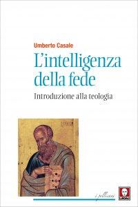 Copertina di 'L'intelligenza della fede'