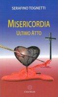 Misericordia - Serafino Tognetti