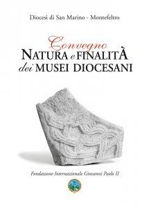 Copertina di 'Natura e finalità dei musei diocesani.'