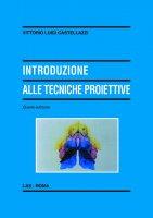 Introduzione alle tecniche proiettive - Castellazzi Vittorio Luigi