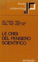 Le crisi del pensiero scientifico - AA. VV.