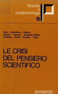 Copertina di 'Le crisi del pensiero scientifico'