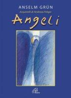 Angeli - Anselm Grün