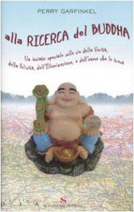 Copertina di 'Alla ricerca del Buddha'