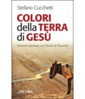 Colori della terra di Ges� - Stefano Cucchetti