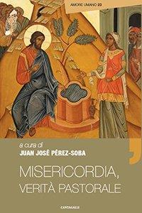 Copertina di 'La misericordia, verità pastorale'