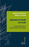 Dentro e fuori le case - Adriana Destro, Mauro Pesce