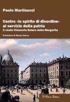 Contro «lo spirito di disordine» al servizio della patria - Paolo Martinucci