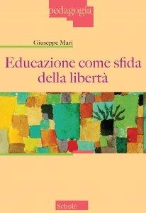Copertina di 'Educazione come sfida della libertà'