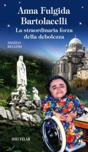 Copertina di 'Anna Fulgida Bartolacelli'