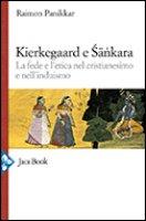 Kierkegaard e Sankara - Panikkar Raimon