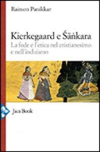 Copertina di 'Kierkegaard e Sankara'