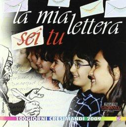 Copertina di 'La mia lettera sei tu. 100 giorni cresimandi'