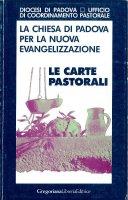 La chiesa di Padova per la nuova evangelizzazione