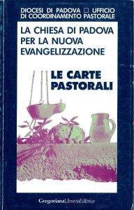Copertina di 'La chiesa di Padova per la nuova evangelizzazione'