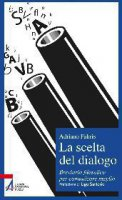 La scelta del dialogo - Fabris Adriano