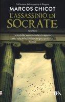 L' assassinio di Socrate - Chicot Marcos