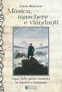 Copertina di 'Musica, maschere e viandanti'
