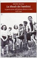 La Shoah dei bambini - Bruno Maida