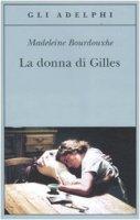 La donna di Gilles - Bourdouxhe Madeleine