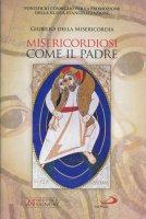 Misericordiosi come il Padre (Lc 6,36) - Pontificio Consiglio per la Promozione della Nuova Evangelizzazione
