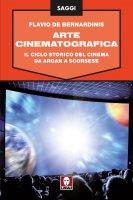 Arte cinematografica - Flavio De Bernardinis