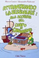 Attraversando la sessualità [vol_1] - Cunico Marco, Padovani Alessandro