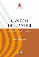 Cantico dei cantici - Luca Mazzinghi