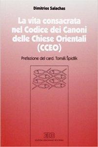Copertina di 'La vita consacrata nel Codice dei Canoni delle Chiese Orientali (CCEO)'