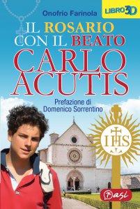 Copertina di 'Il Santo Rosario con Carlo Acutis'