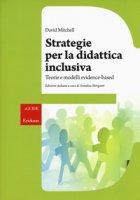 Strategie per la didattica inclusiva. Teorie e modelli «evidenced-based» - Mitchell David