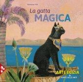 La gatta magica. Ediz. a colori - Hié Vanessa