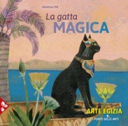 Copertina di 'La gatta magica. Ediz. a colori'