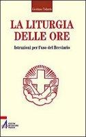 La liturgia delle Ore di  su LibreriadelSanto.it
