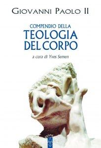 Copertina di 'Compendio della teologia del corpo'
