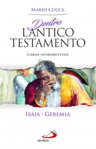 Copertina di 'Dentro l'Antico Testamento Isaia Geremia. Corso introduttivo'