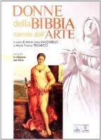 Donne della Bibbia narrate dall'arte