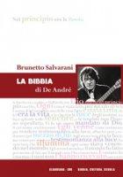 La Bibbia di De André - Brunetto Salvarani