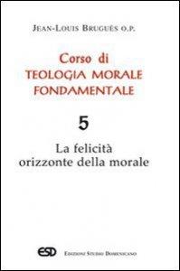 Copertina di 'Corso di teologia morale fondamentale [vol_5]'