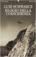 Elogio della coincidenza - Schwarcz Luiz