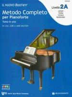 Il nuovo Bastien. Metodo completo per pianoforte. Livello 2A - Bastien Lisa, Bastien Lori, Bastien Jane