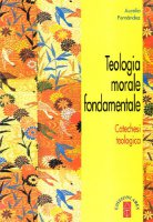 Teologia morale fondamentale - Fernández Aurelio