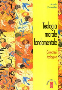 Copertina di 'Teologia morale fondamentale'