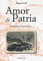 Amor di patria - Novelli Diego