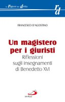 Un magistero per i giuristi - D'Agostino Francesco