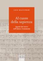 Al cuore della sapienza - Luca Mazzinghi
